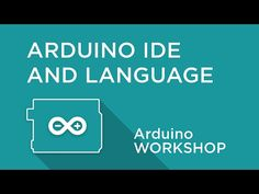 Arduino Workshop - Chapter One - Arduino IDE and the Language While Loop, Arduino Programming, Arduino Board, Robot Kits, Circuit Diagram, Arduino Projects, Chapter One, Learning Process, Free Courses