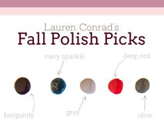 Nail Files: Lauren Conrad's Fall Polish Picks