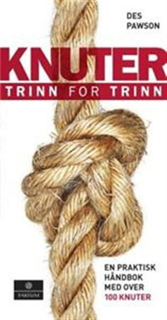 This practical guide to tying and using knots includes more than 100 knots! The Complete Visual Guide includes knots for all purposes, even decorative knots! Survival Knots, Survival Food, Survival Tips, Survival Skills, Wilderness Survival, Survival Supplies, Survival Shelter, Rope Knots, Macrame Knots