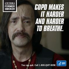 COPD makes it harder and harder to breathe. Quit Now, Hard Breathing, Anti Smoking, Stop Smoke, Breathe, Presentation, Campaign, Smokers, Health