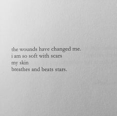 My skin breathes and beats stars. [Nayyirah Waheed]