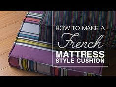 Learn how to DIY a French Mattress Cushion in this tutorial. These plump cushions feature a rolled edge and tall boxing reminiscent of a mattress. French Mattress Cushion Diy, Diy Cushion Covers, Outdoor Cushion Covers, Cushion Fabric, Patio Pillows, Cushions On Sofa, Diy Fashion No Sew, Cushion Tutorial, Diy Couch