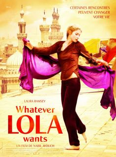 Whatever Lola Wants (2008)