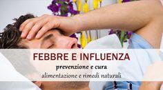 rimedi naturali febbre e influenza dottor mozzi