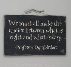 """Reminds me of what Ms. Balboni said about making the right choice over the """"best"""" choice"""
