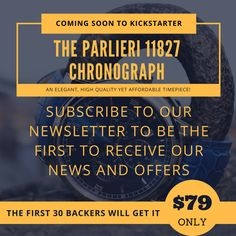 The Parlieri 11827 Chronograph - An elegant, high quality yet affordable timepiece, soon live on Kickstarter. Sign up to our newsletter to be the first to get notified when we are live!!  >>The first 30 backers will get it for only 79 USD!<< #Parlieri #watches #menswatches #timepiece