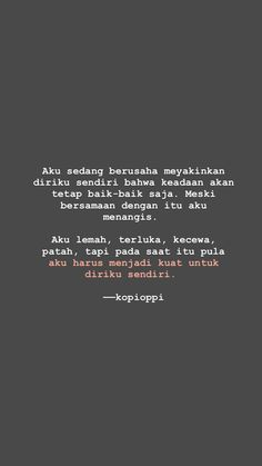 Quotes Rindu, Self Quotes, Tweet Quotes, Mood Quotes, Life Quotes, Quotes Lockscreen, Cinta Quotes, Religion Quotes, Quotes Galau