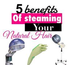 5 Benefits of Steaming Natural Hair | Curly Nikki | Natural Hair Care