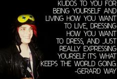 Another positive quote courtesy of Gerard Way