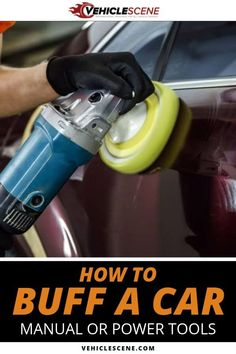 Learn how to buff a car and when yours might be in need of it. Discover different techniques and how to use the tools of the trade correctly. Car Cleaning Hacks, Car Hacks, Automotive Detailing, Auto Detailing, Car Detailing Tools, Car Restoration, Car Tools, Car Gadgets, Car Painting