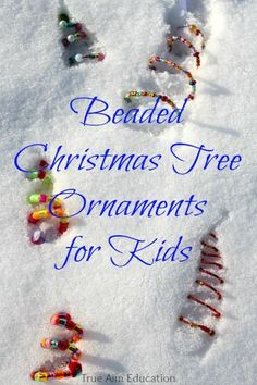 Homemade Beaded Christmas Tree Ornaments for Kids.  Great kid-made gift!