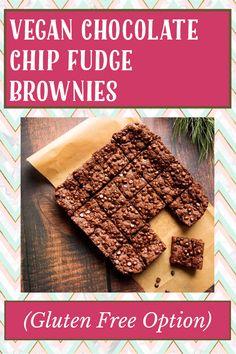 Chocolate Chip Brownies, Caramel Brownies, Fudge Brownies, Vegan Gluten Free, Gluten Free Recipes, My Recipes, Brownie Recipes, Vegan Chocolate, Cravings