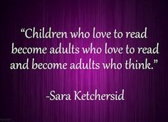 Read to your kids. Why would ANY parent not know this? Children also learn by example. Just plain common sense.