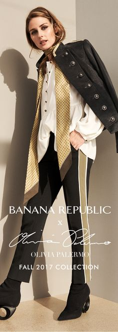 """Banana Republic's Global Style Ambassador Olivia Palermo makes the military look ultra-feminine with dark separates set off with pale gold accents. A flowy, full-sleeved blouse adds the right touch of romance. """"Shoes. Bags. Jewelry. I love all of it."""""""