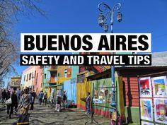 Buenos Aires Safety and Travel Tips
