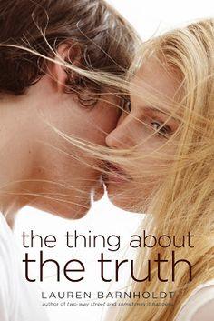 http://devonshy1.blogspot.com/2016/07/the-thing-about-truth-lauren-barnholdt.html