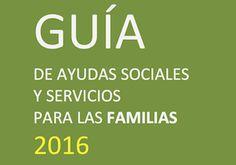 Guía de Ayudas Sociales y Servicios para las Familias 2016
