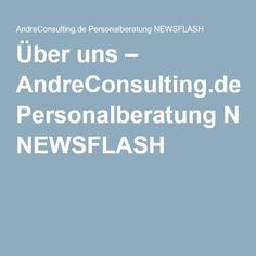 Über uns – AndreConsulting.de Personalberatung NEWSFLASH