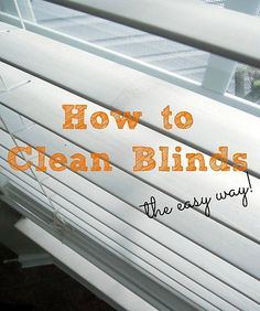 DIY::How to Clean Blinds - the easy way!