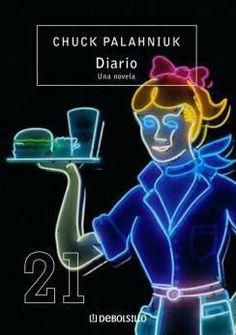 Diario: Una novela - Chuck Palahniuk