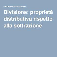 Divisione: proprietà distributiva rispetto alla sottrazione