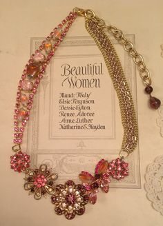 Great necklace. Notice the use of gold chain on one side and pink rhinestones on the other side.