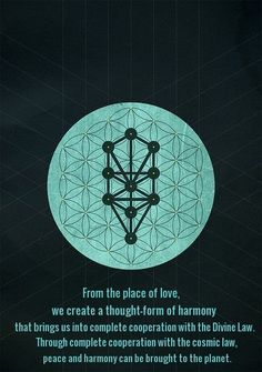 """""""From the place of love, we create a thought-form of harmony that brings us into complete cooperation with the Divine Law. Through complete cooperation with the cosmic law, peace and harmony can be brought to the planet.""""  — Gabriel Cousens"""