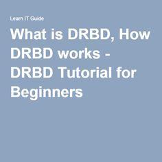 What is DRBD, How DRBD works - DRBD Tutorial for Beginners