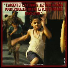 - Slumdog Millionaire -