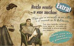 """'HAZLO SENTIR A SUS ANCHAS' Esta es una de las  """"11 reglas para mantener a tu marido feliz"""" que proceden de una publicación de los años 50 que se repartía entre las mujeres que hacían el Servicio Social en la Sección Femenina que estuvo vigente desde 1937 hasta 1978. Así era como pensaban los ideólogos del Régimen de la dictadura de Franco. La mujer al servicio del hombre. El trabajo en casa, y el ser servil,  era la norma que dictaba el Nacional Catolicismo del franquismo."""