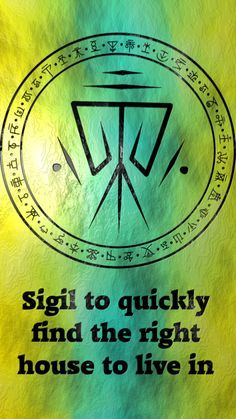 Sigil to quickly find the right house to live in Requested by anonymous