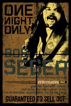 Bob Seger Concert Poster https://www.facebook.com/FromTheWaybackMachine