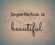 Imperfección es belleza