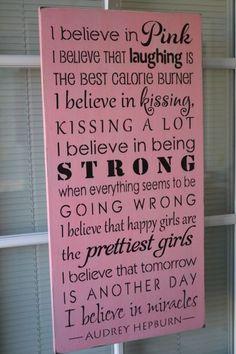 I Believe In Pink, Audrey Hepburn Quote, 12X24 Primitive Wood Sign, CUSTOM COLORS