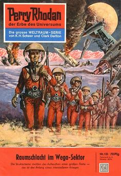 """Buy Perry Rhodan Raumschlacht im Wega-Sektor: Perry Rhodan-Zyklus """"Die Dritte Macht"""" by K. Scheer and Read this Book on Kobo's Free Apps. Discover Kobo's Vast Collection of Ebooks and Audiobooks Today - Over 4 Million Titles! Pulp Magazine, Magazine Art, Magazine Covers, Interstellar, Classic Sci Fi Books, Perry Rhodan, Alien Encounters, Science Fiction Series, Book Cover Art"""