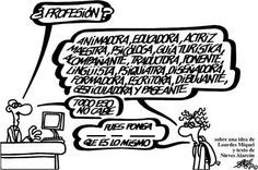 ¿A qué profesión se refiere? Tres palabras...