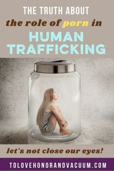 Truth Porn's Role Sex Trafficking Verbal Abuse, Emotional Abuse, Celebrate Recovery, Christian Marriage, Human Trafficking, Mental Illness, Real People, It Hurts