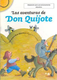 Don Quijote Adaptación del Clásico hecha por El Pais y Renfe y readaptada para Educación Infantil de nuestro centro. Uso exclusivamente educativo y dentro del centro