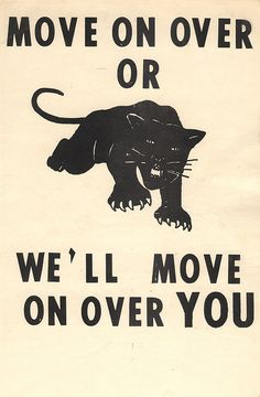 I chose this picture because it shows how the Black Panther Party used intimidation through posters to get their point across to the entire U. This poster speaks on how the Black Panther Party would do anything to get equal rights, even be destructive. Black Panther Party, Black Power, Emory Douglas, Black Panthers Movement, By Any Means Necessary, Black Pride, African American History, Grafik Design, History Facts