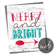 MERRY AND BRIGHT distressed  8x10 Printable by WinkberryDesign