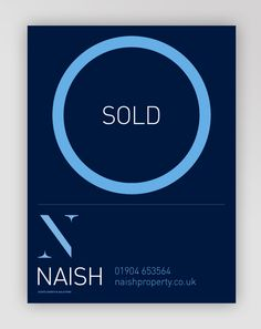For Sale sign for Naish Estate Agents by LazenbyBrown
