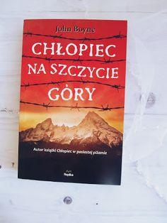 """Babka ze stali...bo siła jest w nas. : J. Boyne, """"Chłopiec na szczycie góry"""""""