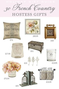 If you're looking for gifts to bring to your holiday hosts, or pretty feminine home decor holiday gifts, here are 30 FRENCH COUNTRY HOSTESS GIFTS | Designthusiasm.com #giftguide #hostessgifts #frenchcountry