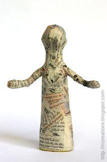 First layer:  Papier-mache doll made using a plastic bottle http://increations.blogspot.com/2008/08/papier-mache-doll.html