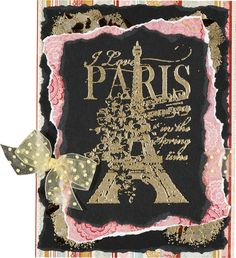 I Love Paris Card — By: Lodell Halvorson