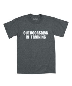 Look at this Heather Charcoal 'Outdoorsman in Training' Tee - Toddler & Boys on #zulily today!