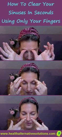 How To Clear Your Sinuses In Seconds Using Only Your Fingers - Home Health Solution