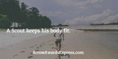 A Scout keeps his body fit. | Cub Scout Quotes