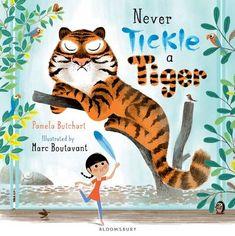 Never Tickle a Tiger by Pamela Butchart, Marc Boutavant | Waterstones