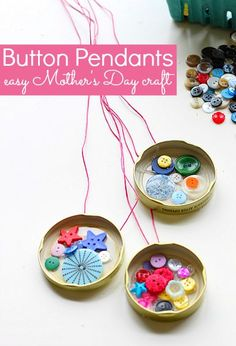 Button Pendants: Easy mother's day gift